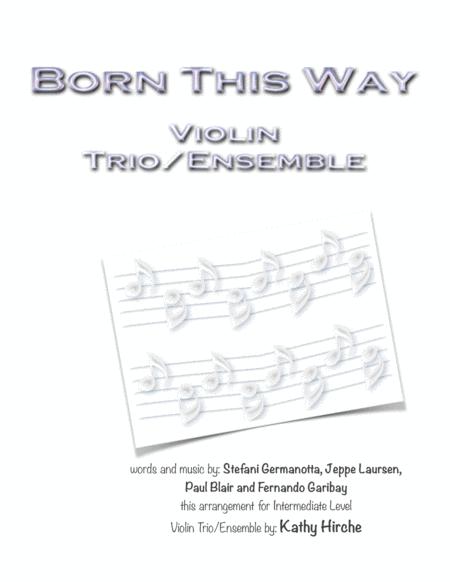 Born This Way - Violin Trio/Ensemble