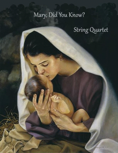 Mary, Did You Know? (String Quartet)