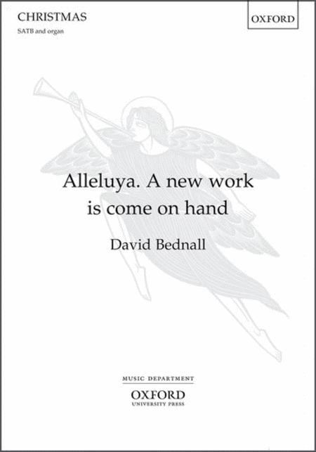 Alleluya, a New Work is Come on Hand
