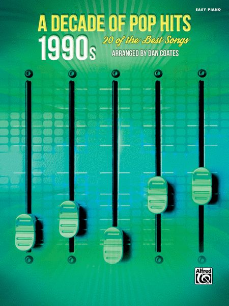 A Decade of Pop Hits -- 1990s