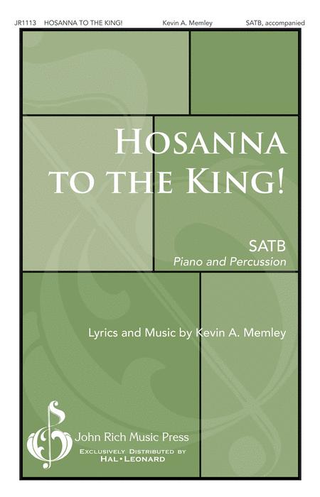 Hosanna to the King!
