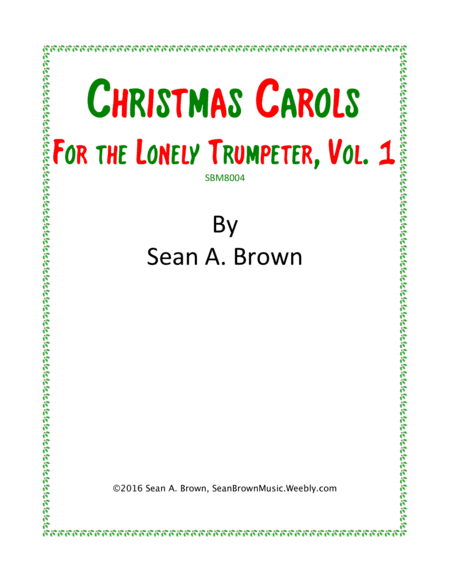 Christmas Carols for the Lonely Trumpeter, Vol. 1