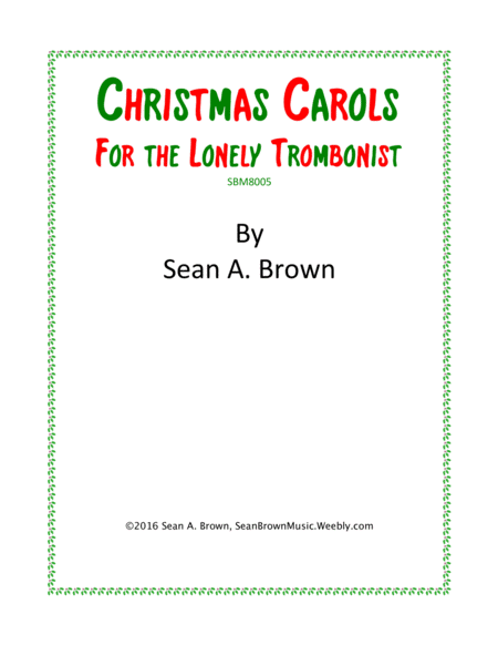Christmas Carols for the Lonely Trombonist, Vol. 1