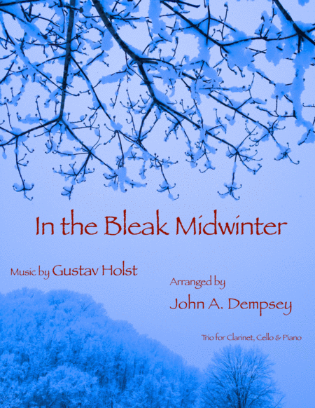 In the Bleak Midwinter (Trio for Clarinet, Cello and Piano)