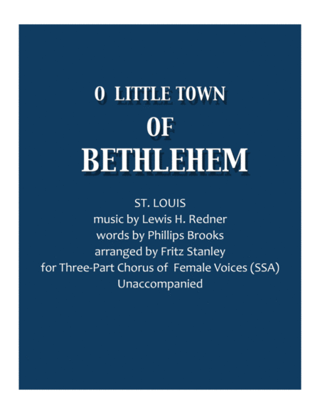 O Little Town of Bethlehem - SSA A Cappella