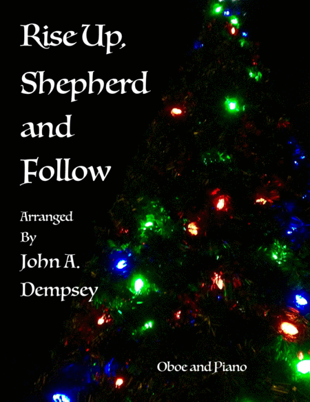 Rise Up Shepherd and Follow (Oboe and Piano Duet)