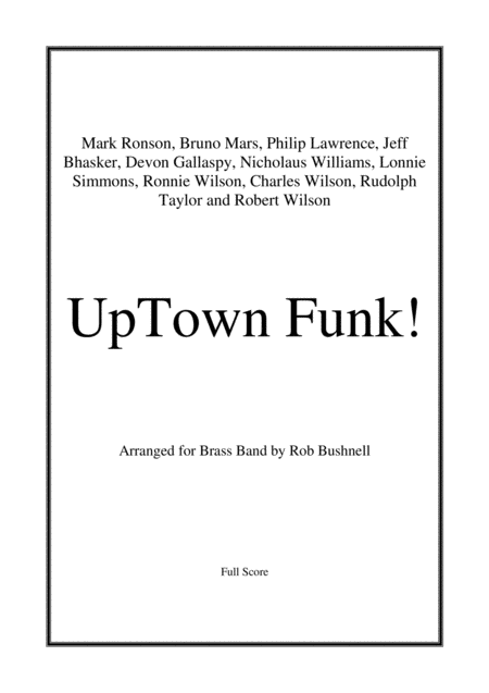 UpTown Funk! (Mark Ronson, ft. Bruno Mars) - Brass Band