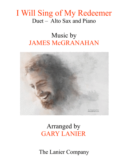 I WILL SING OF MY REDEEMER (Duet – Alto Sax & Piano with Score/Part)
