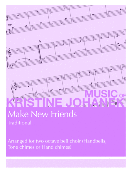 Make New Friends (2 octave Handbells, Tone Chimes or Hand Chimes)