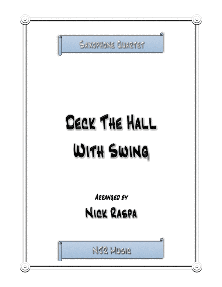 Deck The Hall With Swing - Saxophone Quartet (full set)
