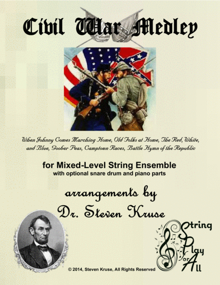 Civil War Medley for Mixed-Level String Orchestra with snare