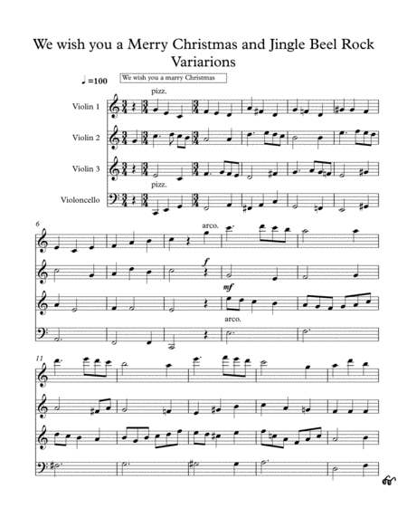 We Wish you a Merry Christmas and Jingle Bell rock Variations (for 3 violins and cello)