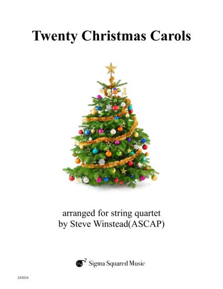 Twenty Christmas Carols for String Quartet