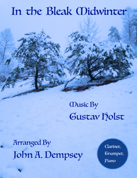 In the Bleak Midwinter (Trio for Clarinet, Trumpet and Piano)