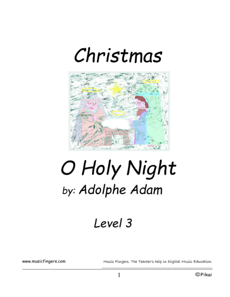 O Holy Night. Complete. Lev. 3