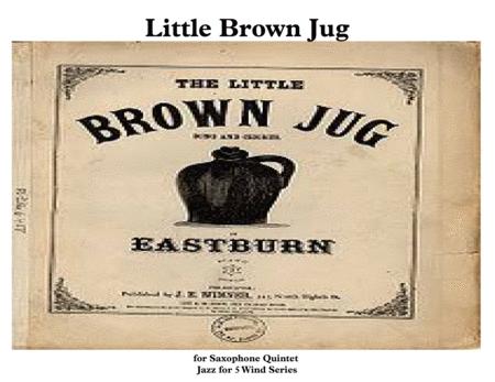 Little Brown Jug for Saxophone Quintet