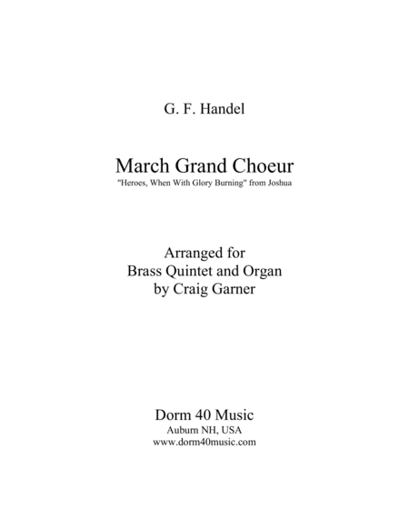 March Grand Choeur (Hero's, When With Glory Burning, from