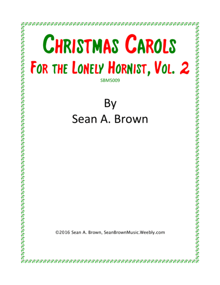 Christmas Carols for the Lonely Hornist, Vol. 2