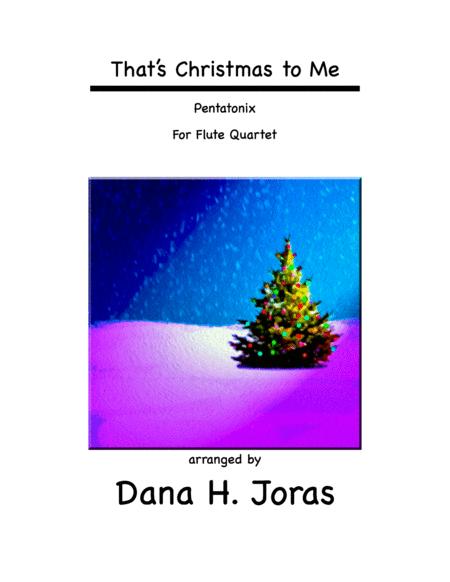 That's Christmas to Me for Flute Quartet