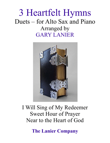 Gary Lanier: 3 Heartfelt Hymns (Duets for Alto Sax and Piano)
