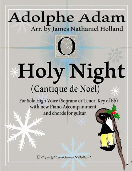O Holy Night (Cantique de Noel) Adolphe Adam for Solo High Voice (Soprano or Tenor, Key of Eb)