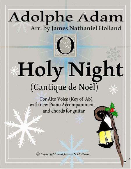O Holy Night (Cantique de Noel) Adolphe Adam for Solo Alto Voice (Key of Ab)