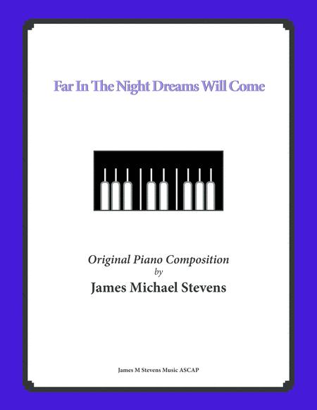 Far In The Night Dreams Will Come