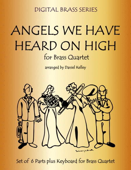 Angels We Have Heard on High for Brass Quartet (2 Trumpets, French Horn, Bass Trombone or Tuba) with optional Piano