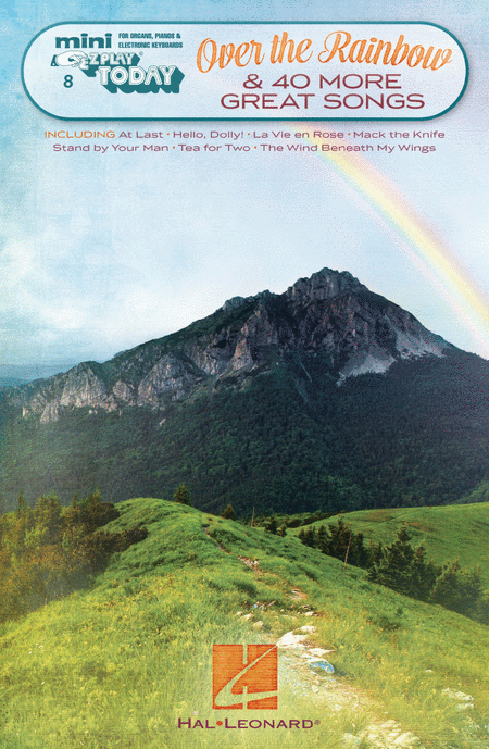 Over the Rainbow & 40 More Great Songs