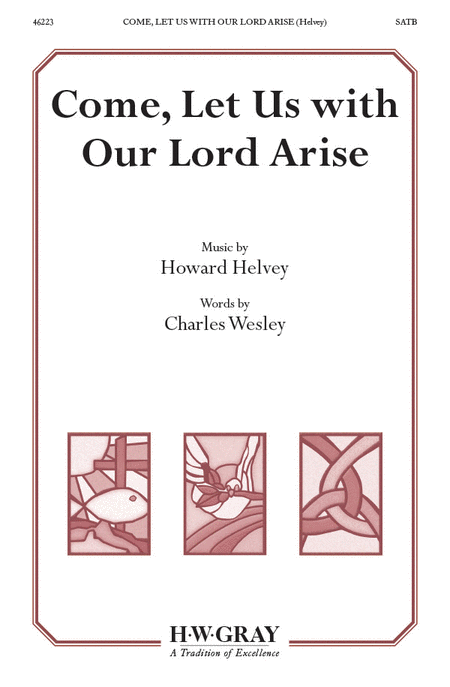 Come, Let Us with Our Lord Arise