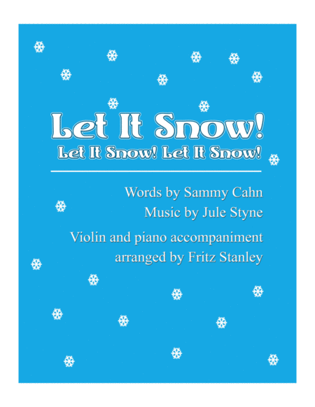 Let It Snow! Let It Snow! Let It Snow! - Violin & Piano Accompaniment