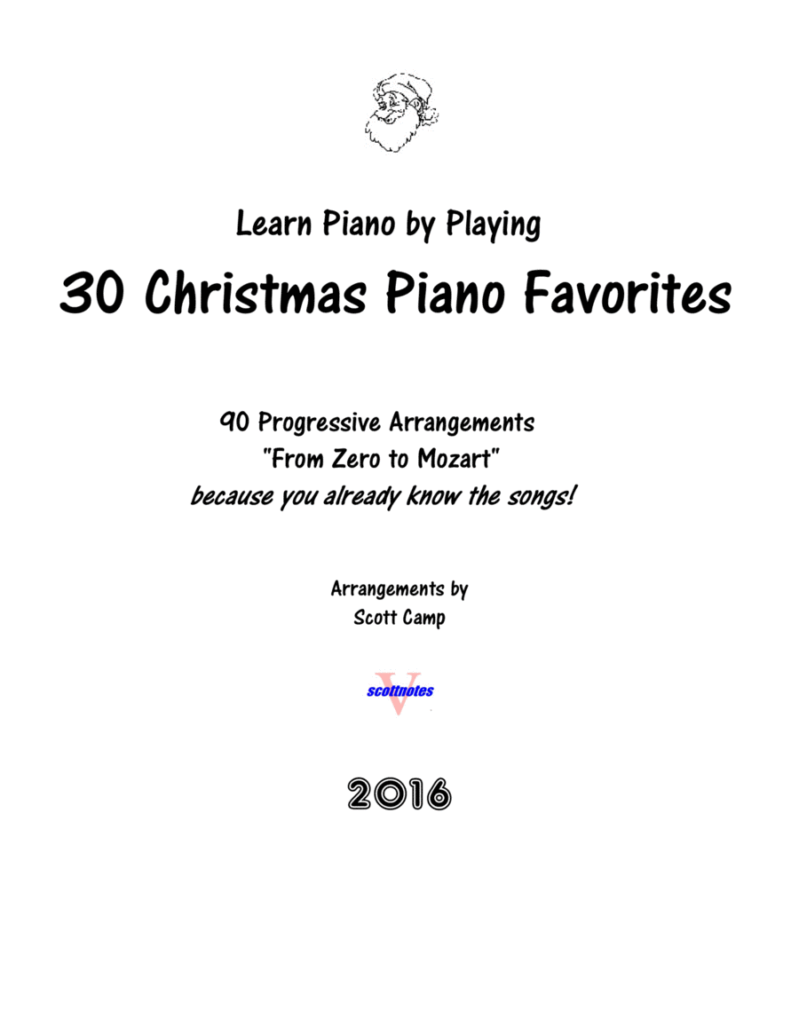 Learn Piano by Playing 30 Christmas Piano Favorites, from Zero to Mozart