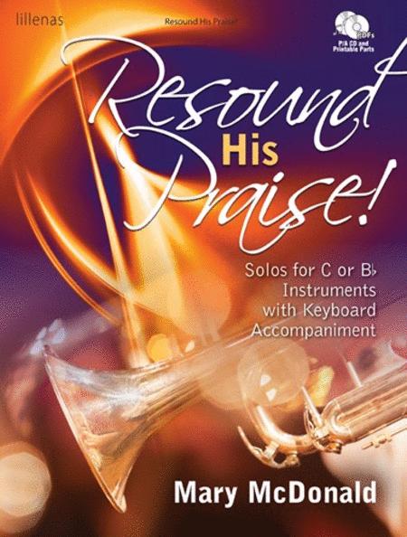 Resound His Praise!