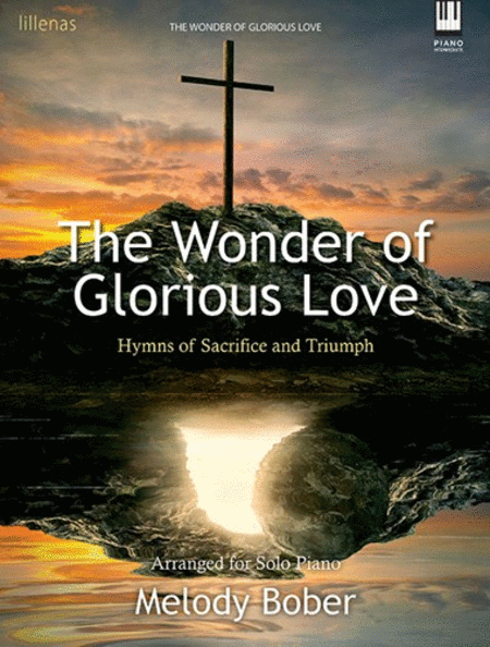 The Wonder of Glorious Love