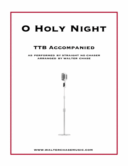 O Holy Night (as performed by Straight No Chaser) - TTB