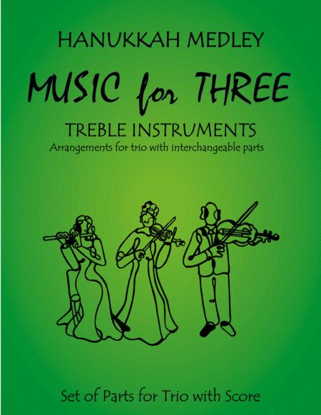 Hanukkah Medley (Hanukkah, S'Vivon, My Dreidel, Rock of Ages) for Flute Trio (2 Flutes & Alto Flute)