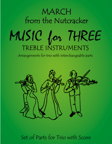 March from The Nutcracker for Woodwind Trio (Flute, Oboe, Clarinet)