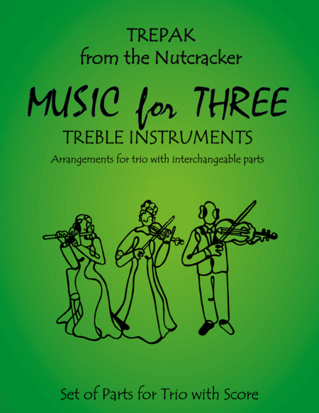 Trepak from The Nutcracker for Woodwind Trio (Flute, Oboe, Clarinet)