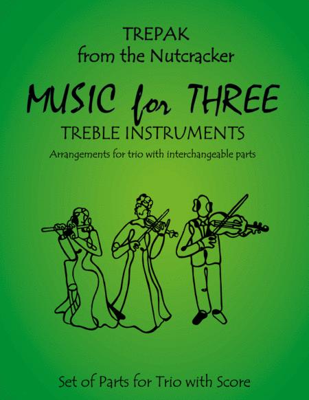 Trepak from The Nutcracker for Violin Trio