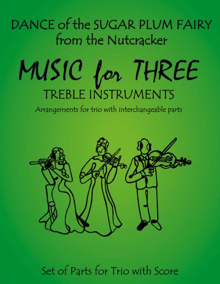 Dance of the Sugar Plum Fairy from The Nutcracker for Violin Trio