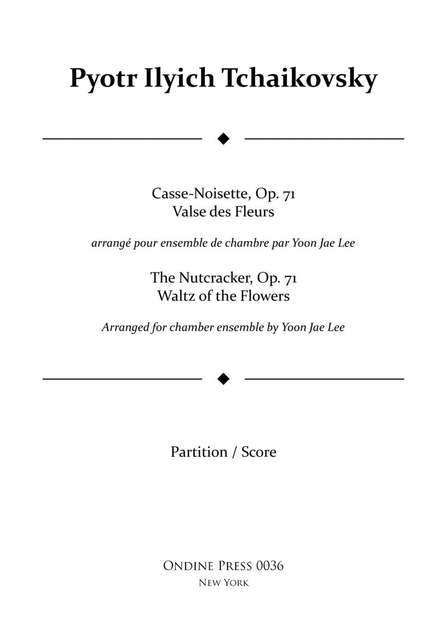 Tchaikovksy (arr. Lee): Casse-Noisette / The Nutcracker Waltz of the Flowers for Chamber Ensemble, Full Score