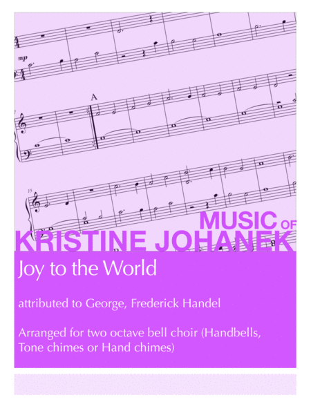 Joy to the World (2 octave Handbells, Tone chimes or Hand chimes)
