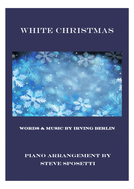 White Christmas, original piano arrangement!
