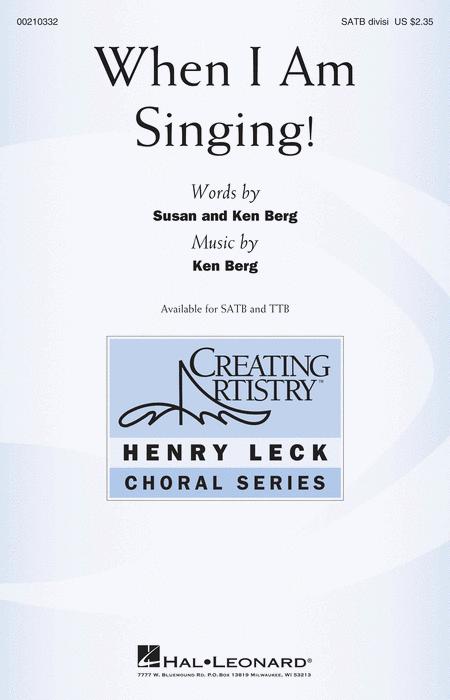 When I Am Singing!