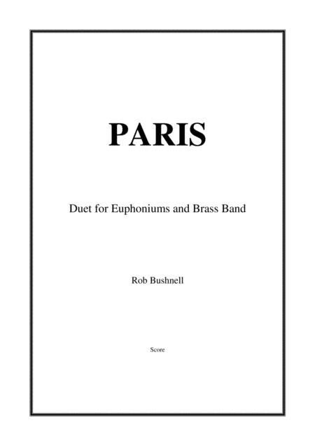 Paris (Rob Bushnell) - Euphonium Duet and Brass Band