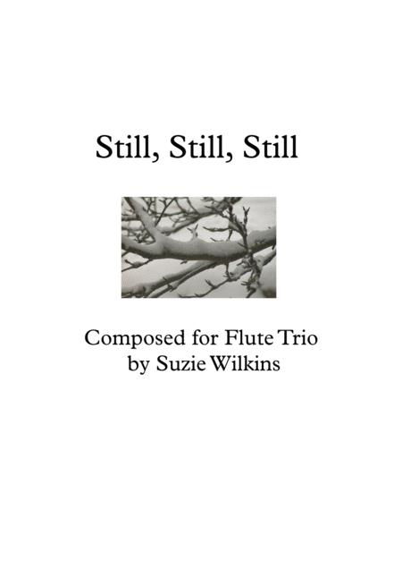 Still, Still, Still for Flute Trio