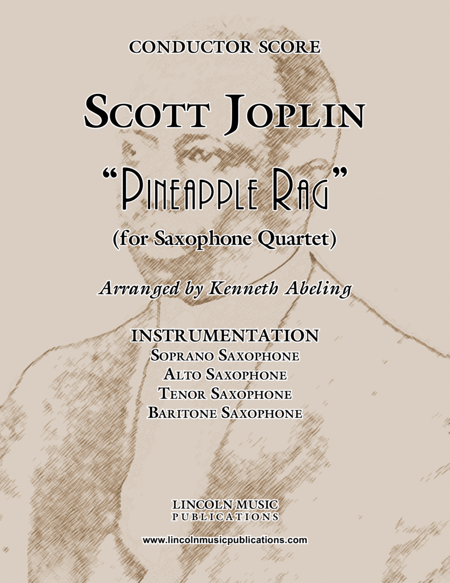 "Joplin - ""Pineapple Rag"" (for Saxophone Quartet SATB)"