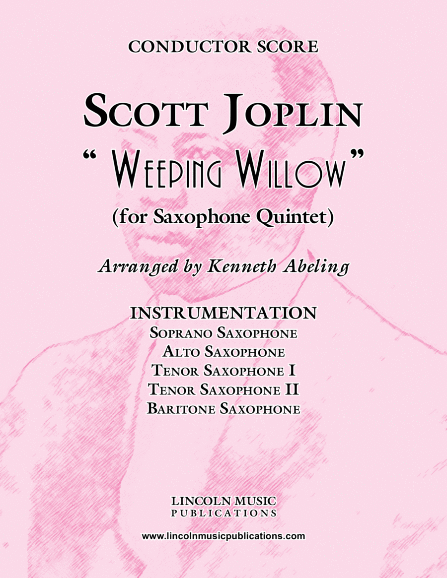 "Joplin - ""Weeping Willow"" (for Saxophone Quintet SATTB)"