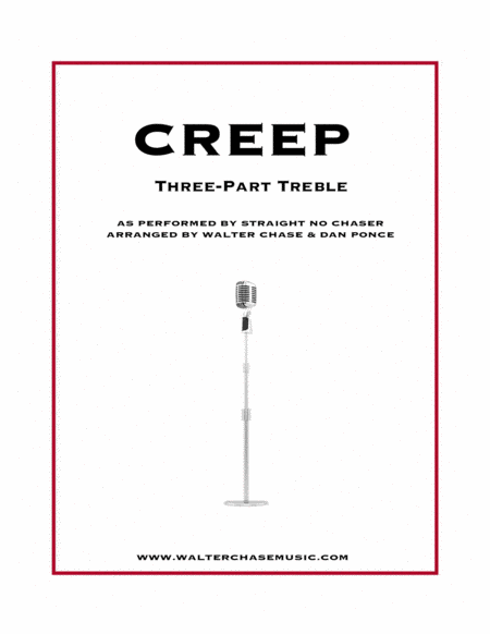 Creep (as performed by Straight No Chaser) - Three-Part Treble