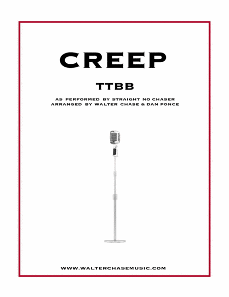 Creep (as performed by Straight No Chaser) - TTBB a cappella